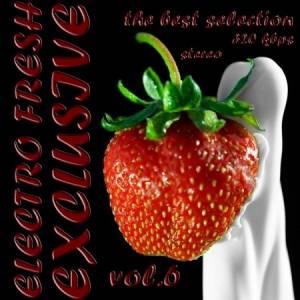 Скачать бесплатно Electro fresh - exclusive vol.6 (2010)