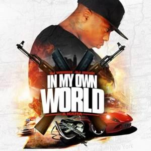 Скачать бесплатно A-Mafia - In My Own World (2010)