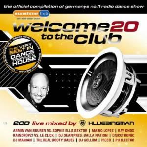 Скачать бесплатно Welcome To The Club Vol. 20 (2010)