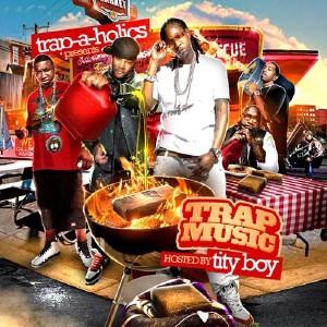 Скачать бесплатно Trap-A-Holics - Trap Music (2010)